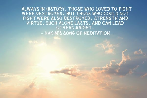 inspiring quote from Hakim's song of meditation